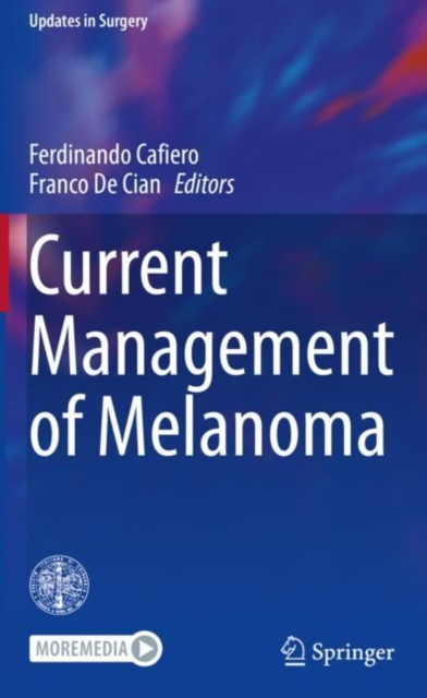Current Management of Melanoma