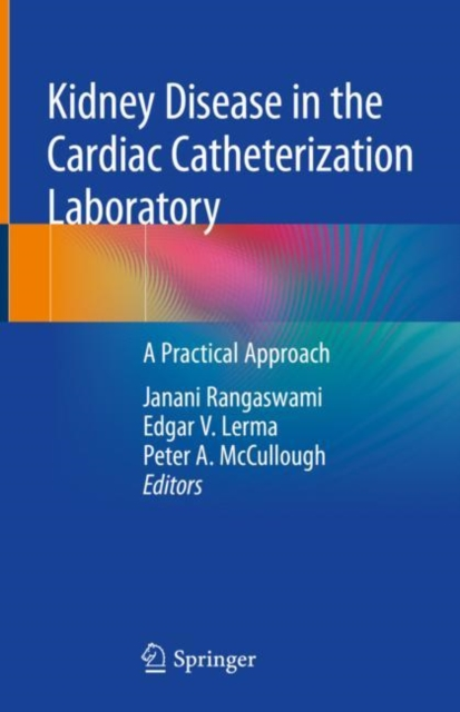 Kidney Disease in the Cardiac Catheterization Laboratory