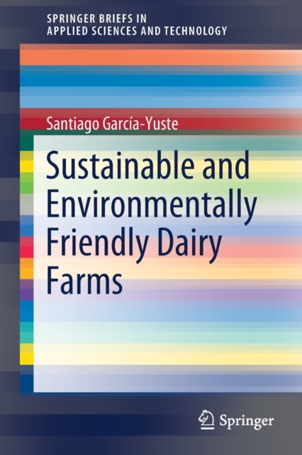 Sustainable and Environmentally Friendly Dairy Farms