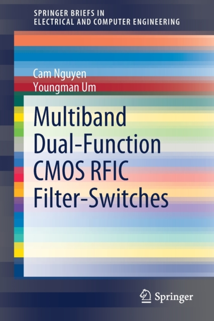 Multiband Dual-Function CMOS RFIC Filter-Switches