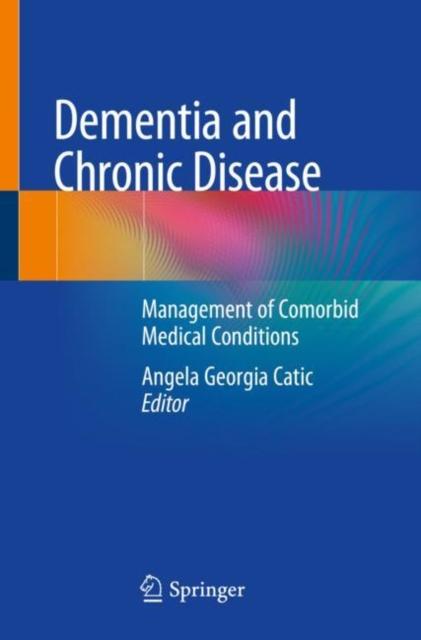 Dementia and Chronic Disease