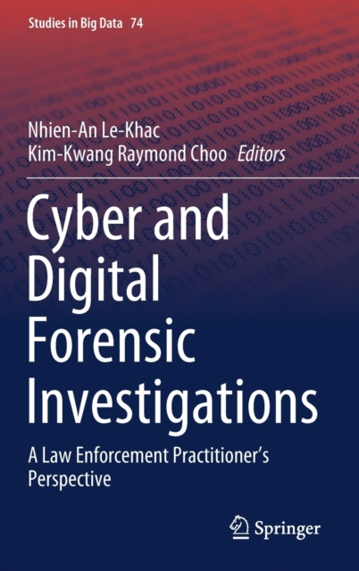 Cyber and Digital Forensic Investigations