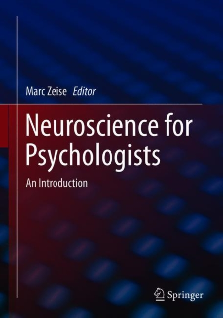 Neuroscience for Psychologists