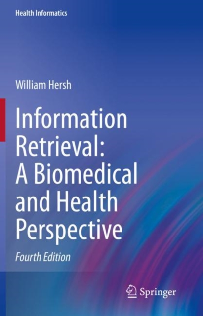 Information Retrieval: A Biomedical and Health Perspective