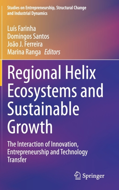 Regional Helix Ecosystems and Sustainable Growth