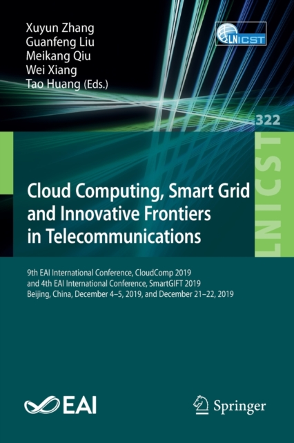 Cloud Computing, Smart Grid and Innovative Frontiers in Telecommunications