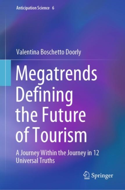 Megatrends Defining the Future of Tourism
