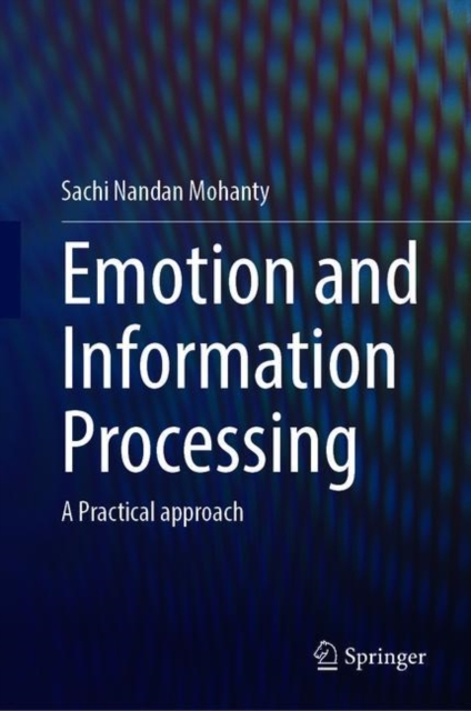 Emotion and Information Processing