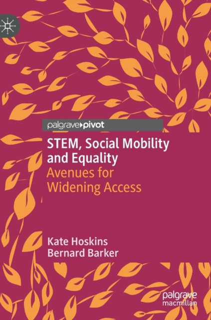 STEM, Social Mobility and Equality