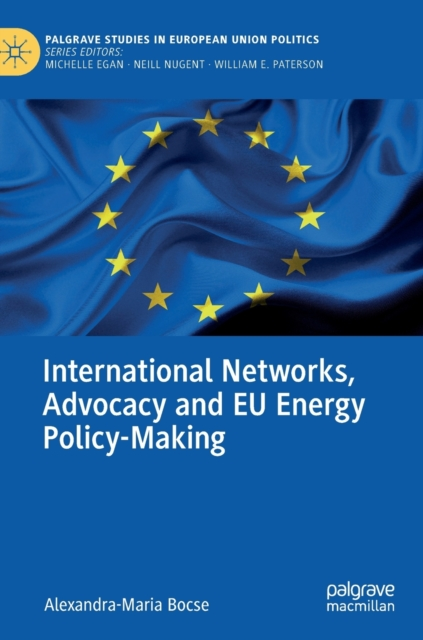 International Networks, Advocacy and EU Energy Policy-Making