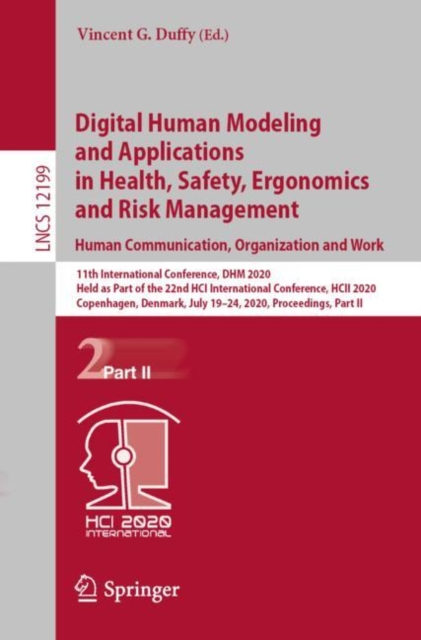 Digital Human Modeling and Applications in Health, Safety, Ergonomics and Risk Management. Human Communication, Organization and Work