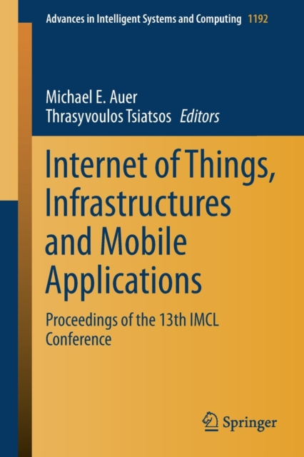 Internet of Things, Infrastructures and Mobile Applications