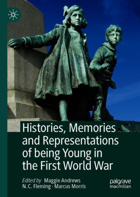 Histories, Memories and Representations of being Young in the First World War