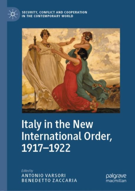 Italy in the New International Order, 1917-1922