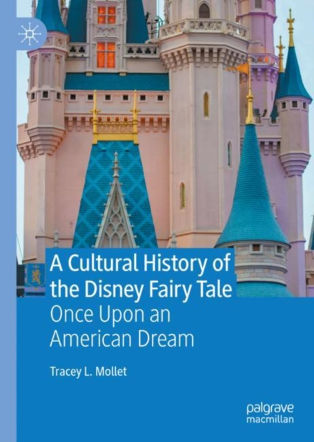 Cultural History of the Disney Fairy Tale