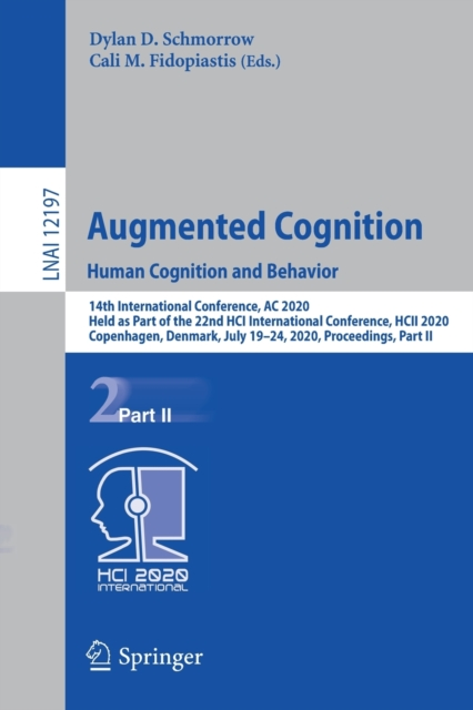 Augmented Cognition. Human Cognition and Behavior