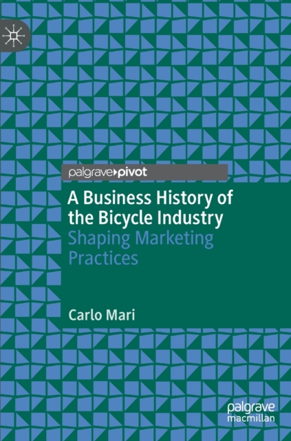 Business History of the Bicycle Industry