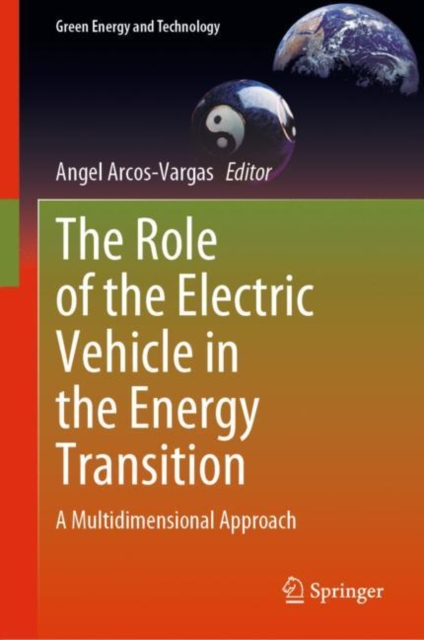 Role of the Electric Vehicle in the Energy Transition