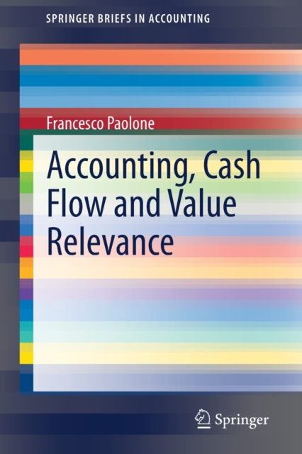 Accounting, Cash Flow and Value Relevance