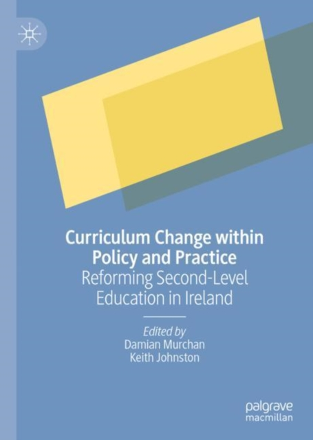 Curriculum Change within Policy and Practice