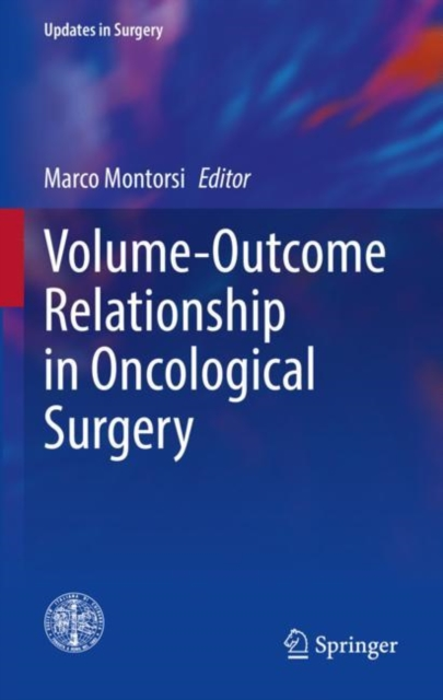 Volume-Outcome Relationship in Oncological Surgery