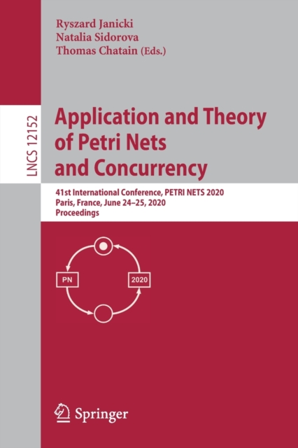 Application and Theory of Petri Nets and Concurrency