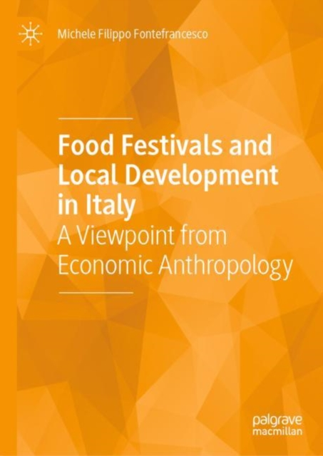 Food Festivals and Local Development in Italy