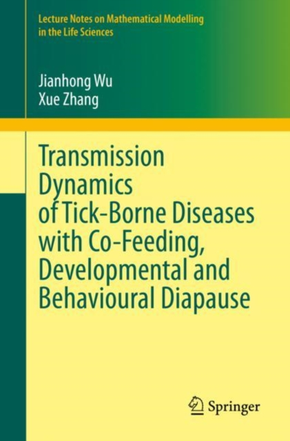 Transmission Dynamics of Tick-Borne Diseases with Co-Feeding, Developmental and Behavioural Diapause