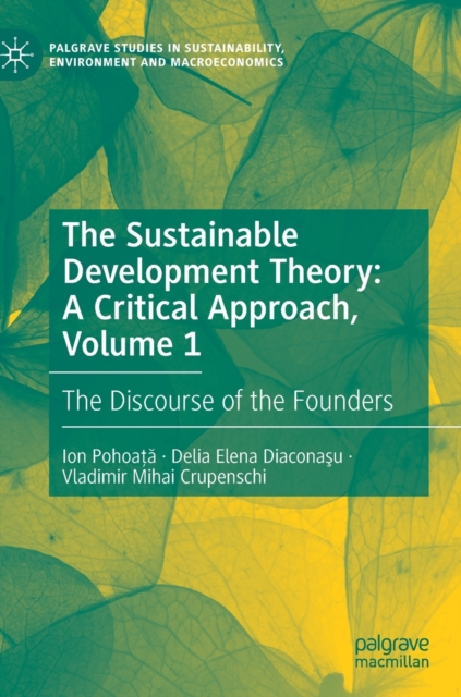 Sustainable Development Theory: A Critical Approach, Volume 1