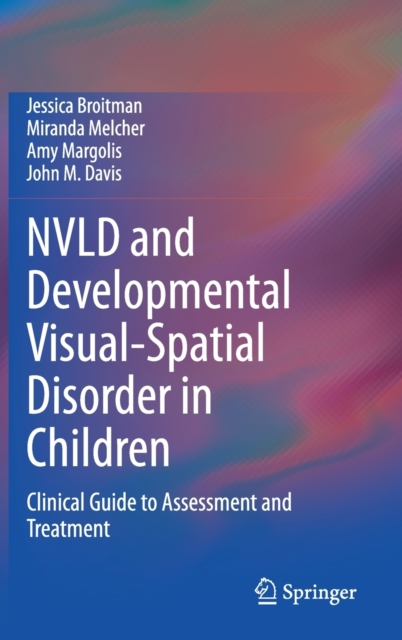 NVLD and Developmental Visual-Spatial Disorder in Children