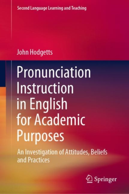 Pronunciation Instruction in English for Academic Purposes