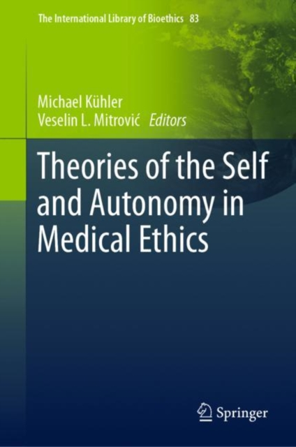 Theories of the Self and Autonomy in Medical Ethics