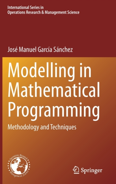 Modelling in Mathematical Programming