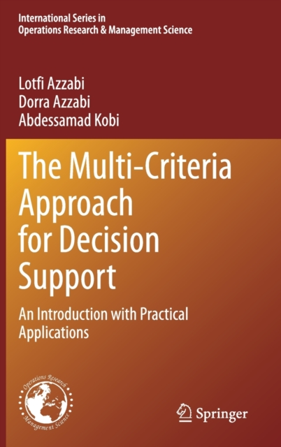 Multi-Criteria Approach for Decision Support