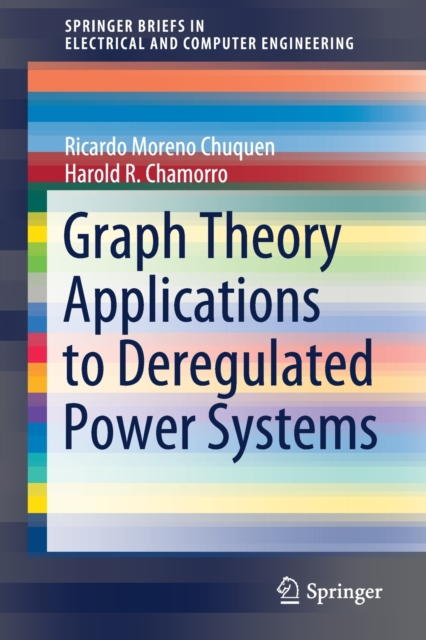 Graph Theory Applications to Deregulated Power Systems