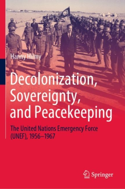 Decolonization, Sovereignty, and Peacekeeping