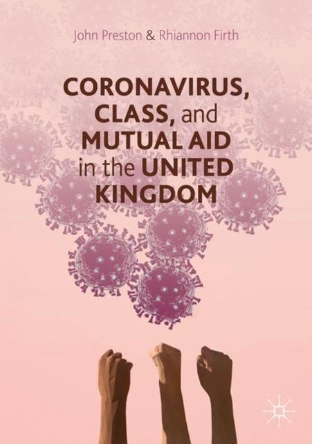 Coronavirus, Class and Mutual Aid in the United Kingdom