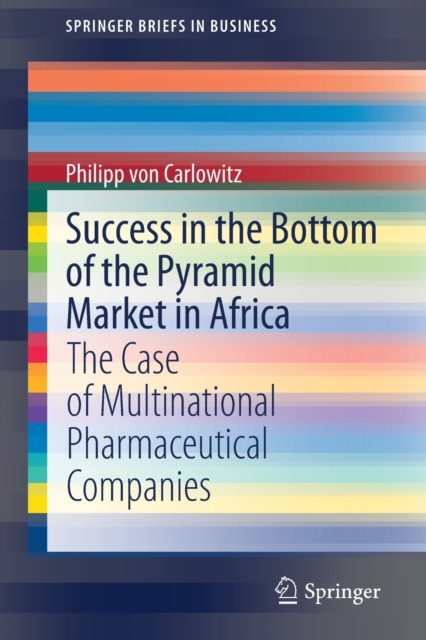 Success in the Bottom of the Pyramid Market in Africa