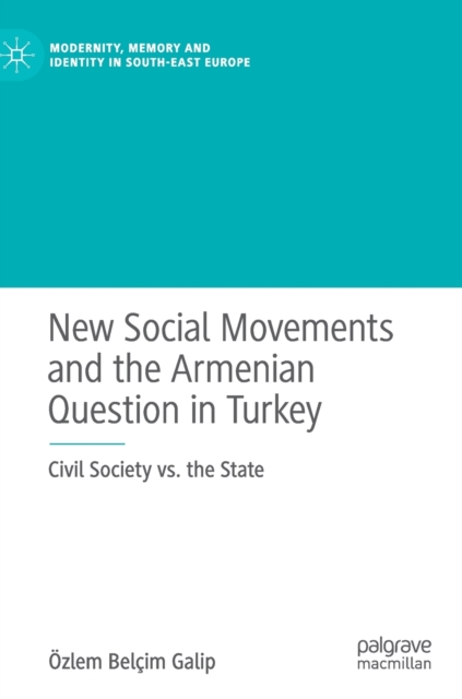 New Social Movements and the Armenian Question in Turkey