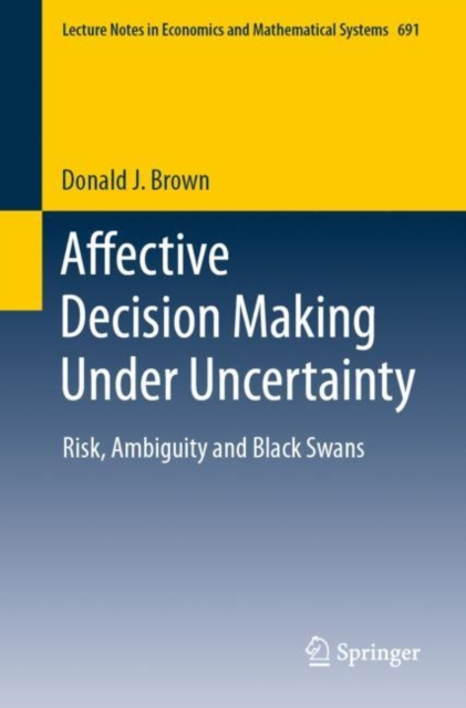 Affective Decision Making Under Uncertainty