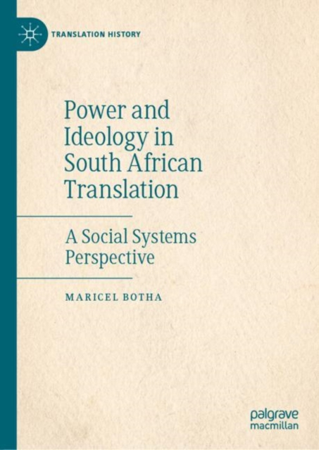 Power and Ideology in South African Translation