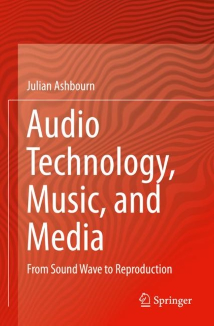 Audio Technology, Music, and Media