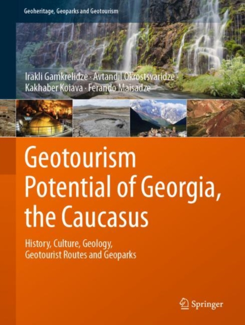 Geotourism Potential of Georgia, the Caucasus