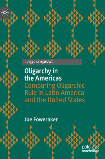 Oligarchy in the Americas