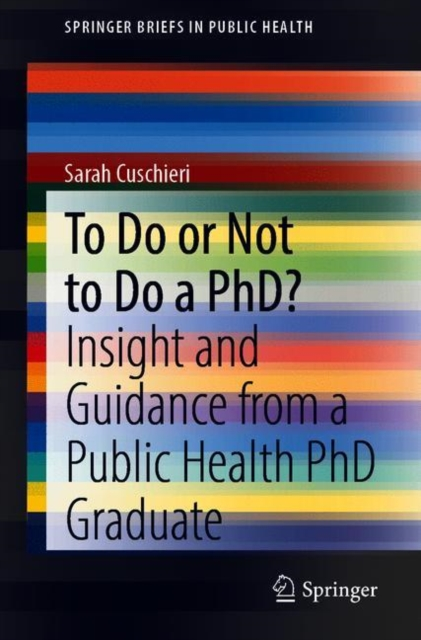 To Do or Not to Do a PhD?