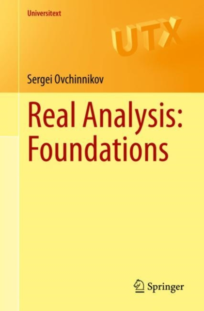 Real Analysis: Foundations