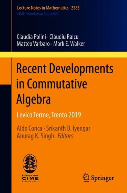 Recent Developments in Commutative Algebra