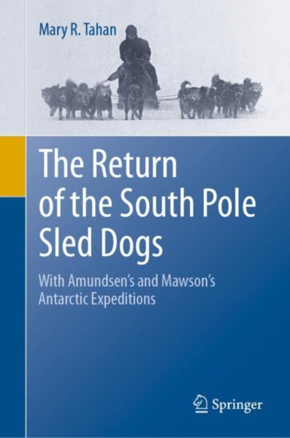 Return of the South Pole Sled Dogs