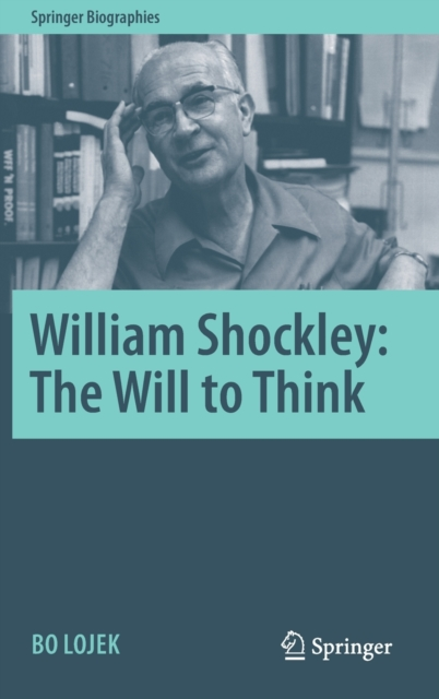 William Shockley: The Will to Think