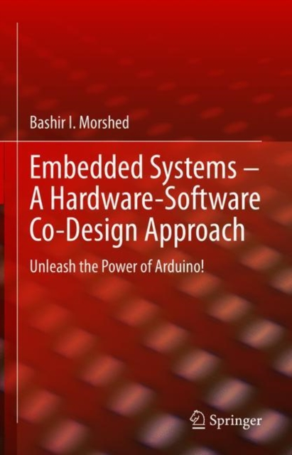 Embedded Systems - A Hardware-Software Co-Design Approach